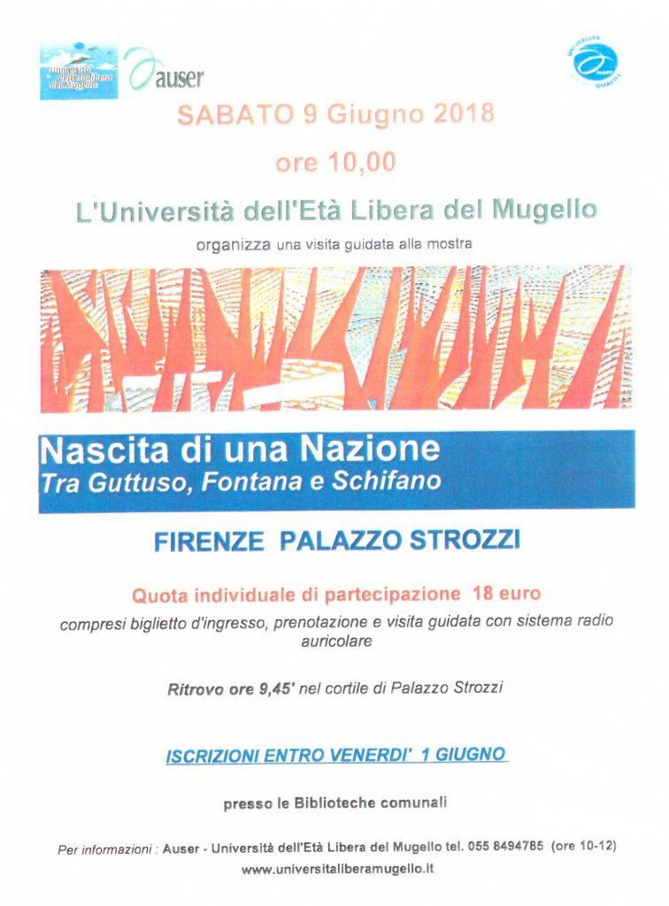 """Visita Guidata alla mostra """"Nascita di una Nazione Tra Guttuso, Fontana e Schifano"""" Firenze PALAZZO STROZZI  sabato 9 giugno 2018"""